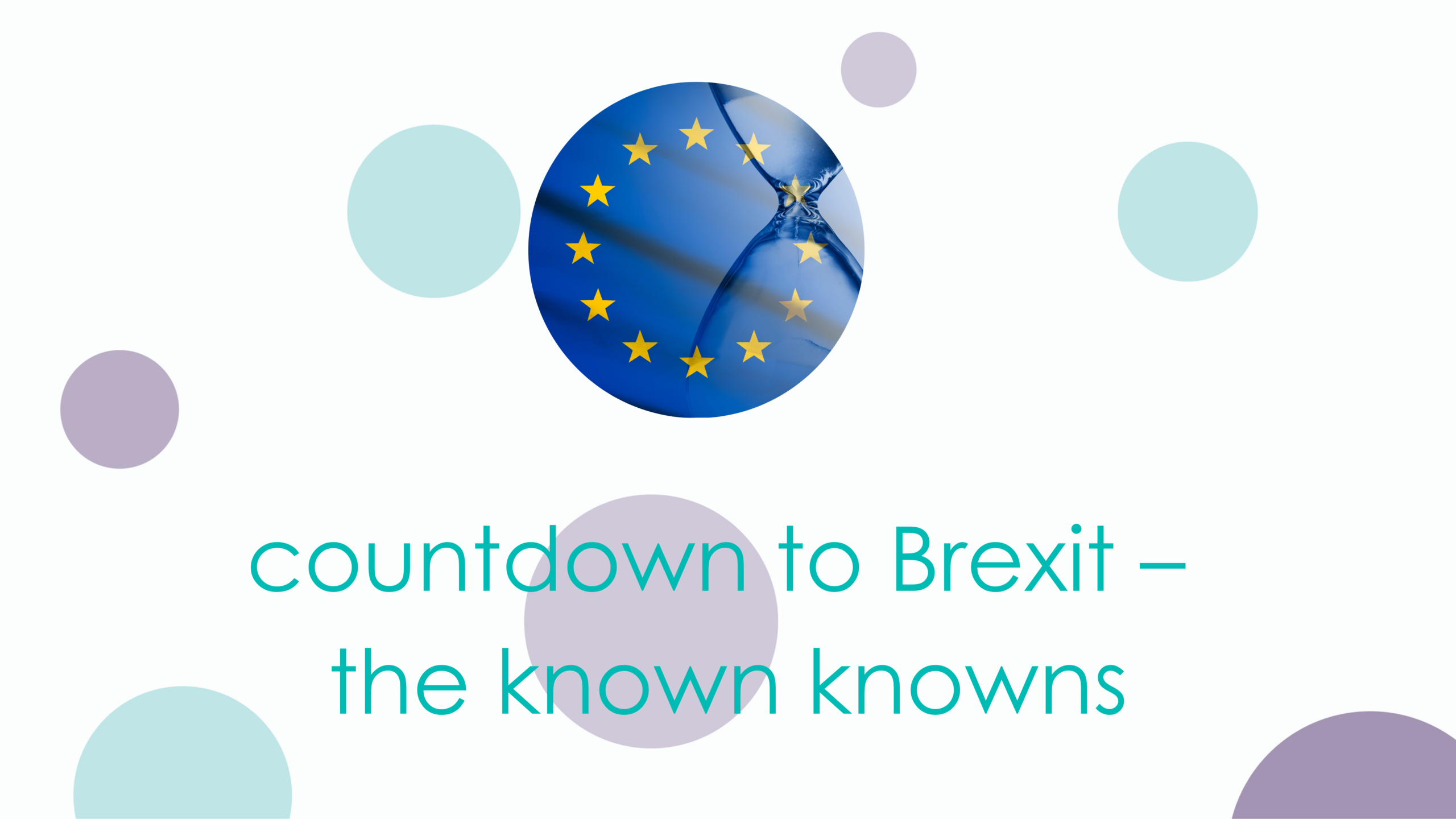 countdown to Brexit – the known knowns