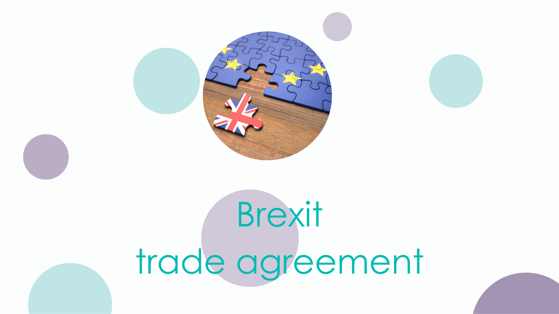 What you need to know about the Brexit trade agreement