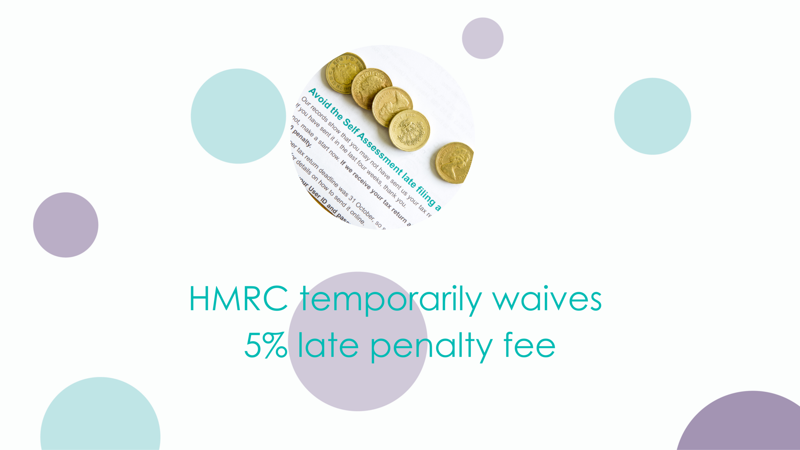 HMRC temporarily waives 5% late penalty fee