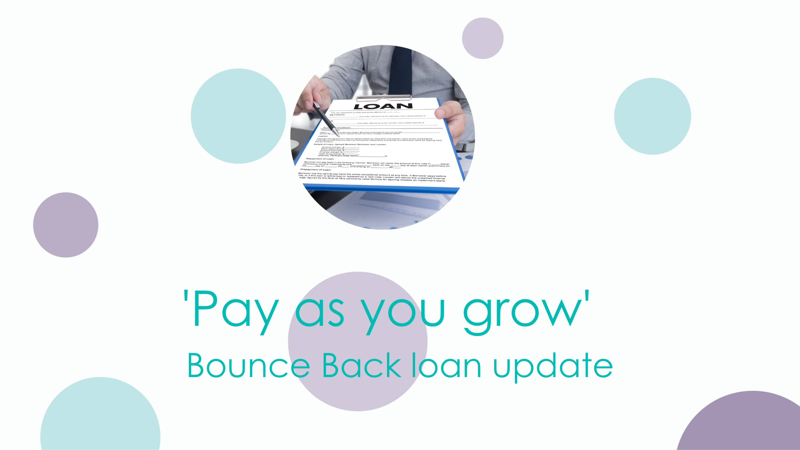 Pay as you Grow for Bounce Back Loans