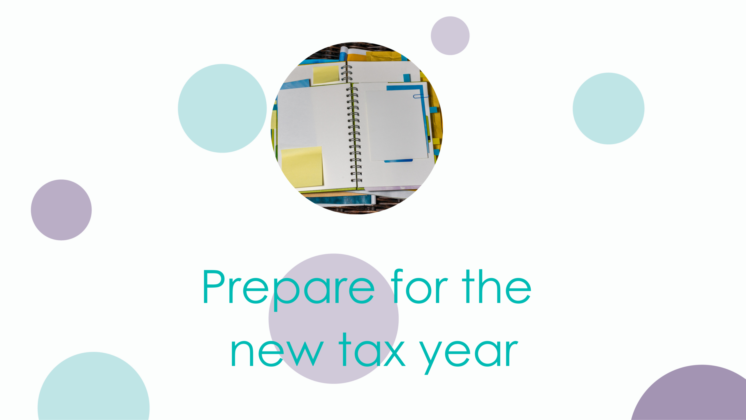 Prepare for the new tax year