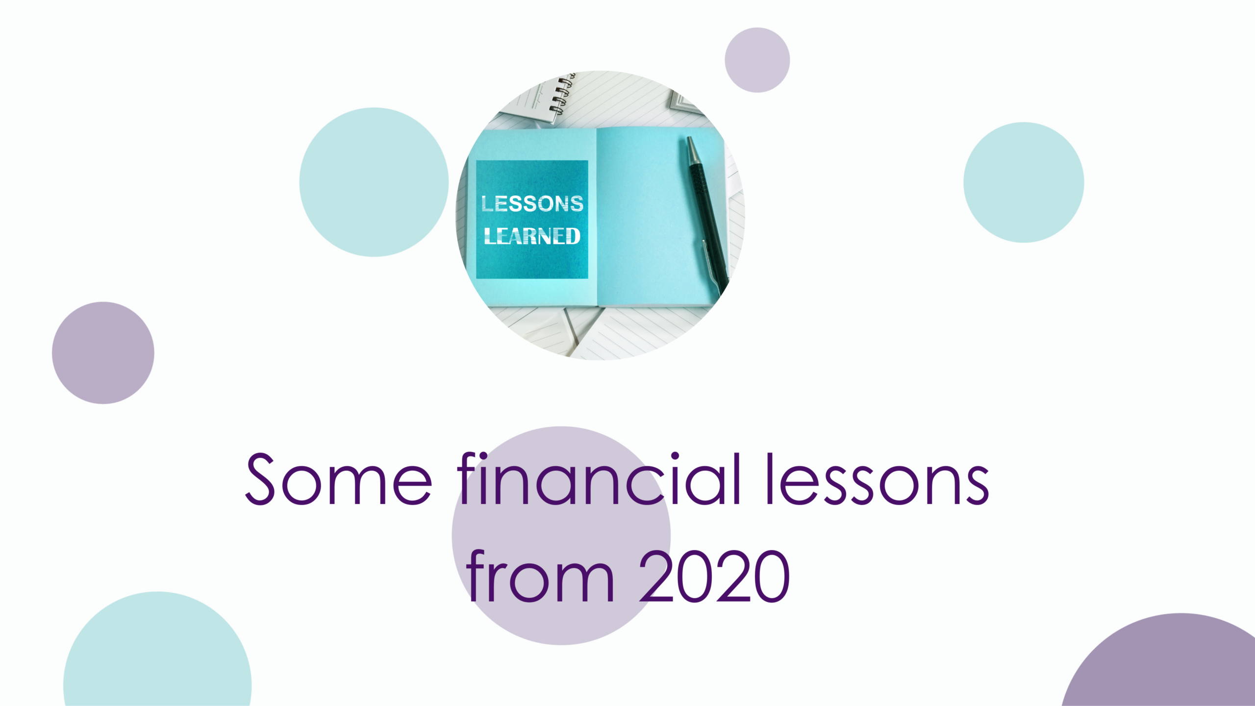 Some financial lessons from the last year