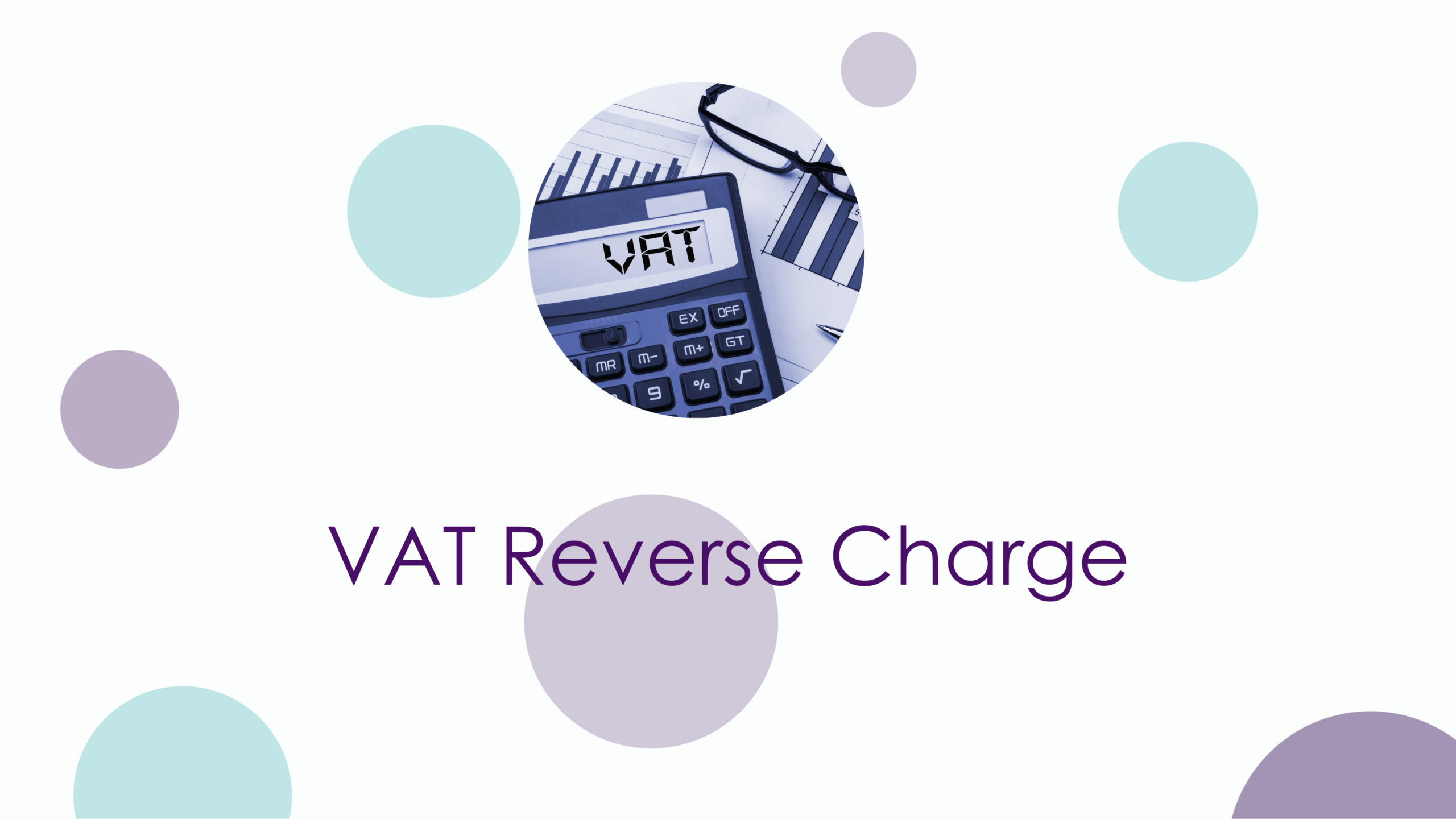 VAT reverse charge from March