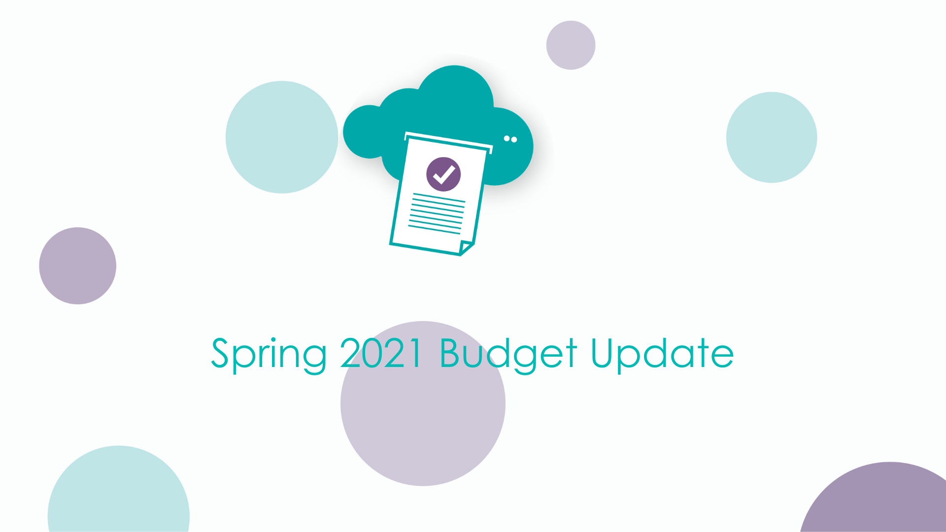 Spring 2021 Budget Update