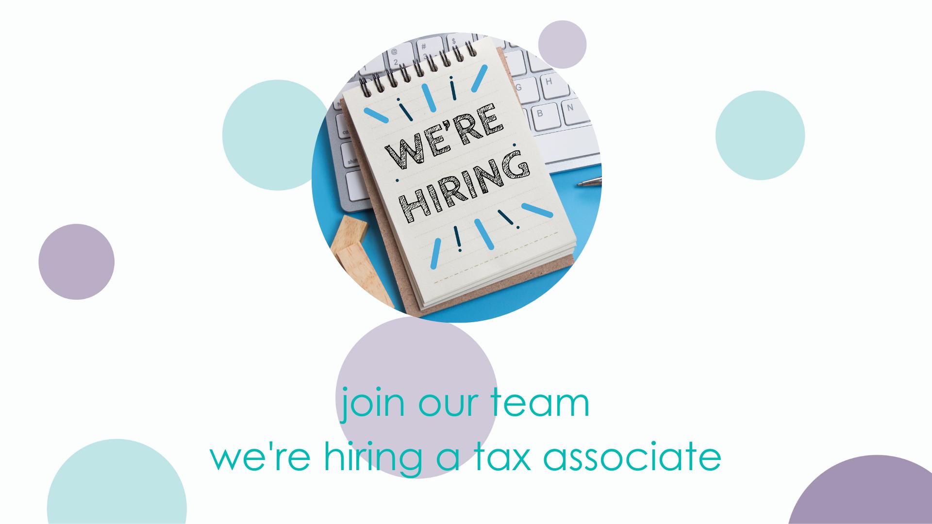 We're recruiting for a Tax Associate