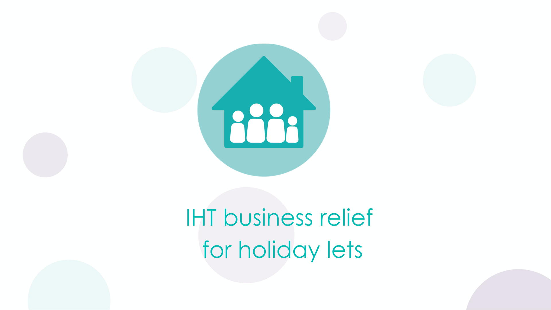 IHT business relief for holiday lets
