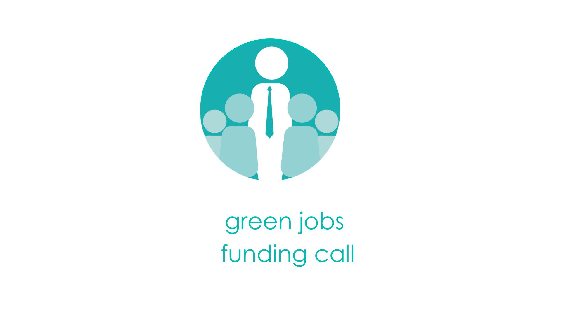 Green Jobs Funding Call