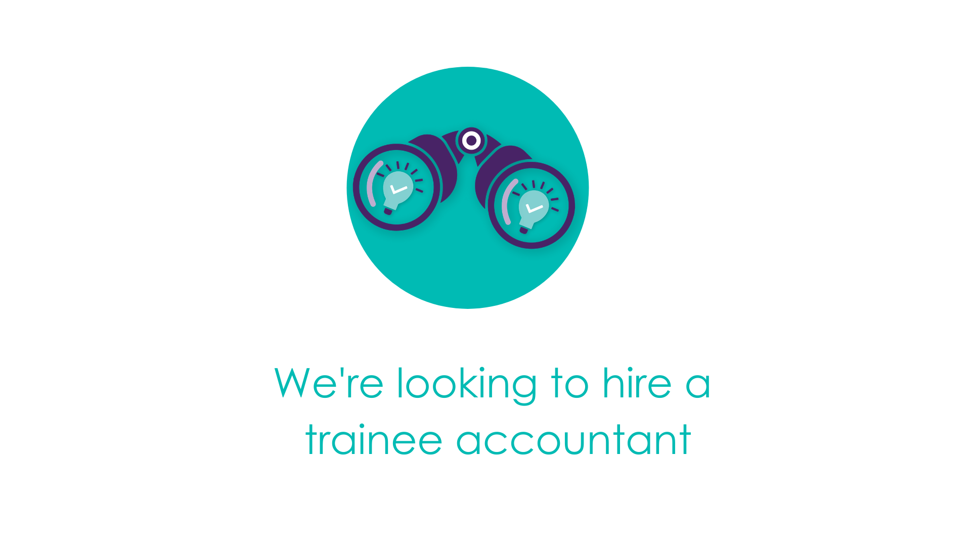 We're recruiting for a trainee accountant