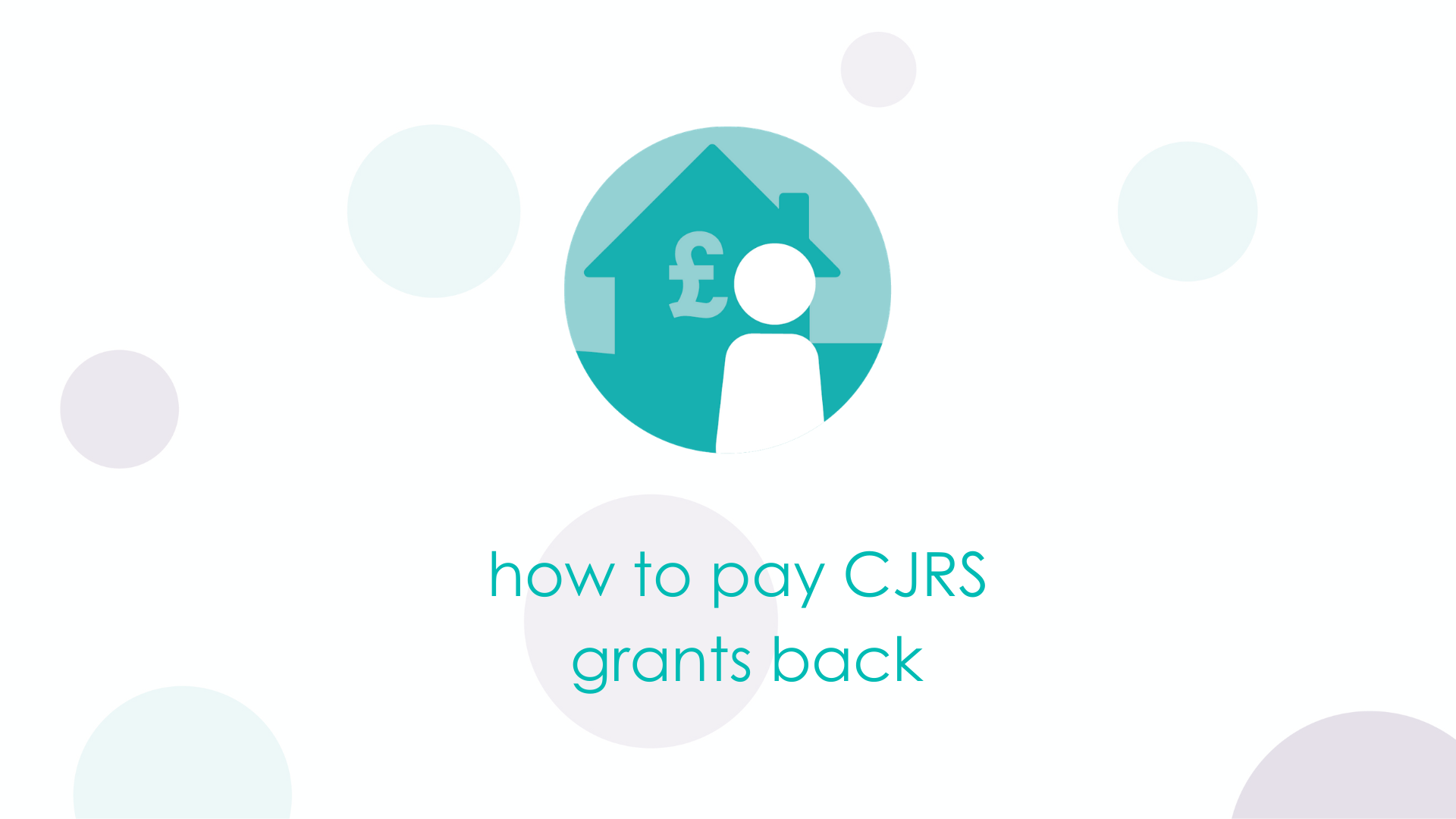 How to pay CJRS grants back