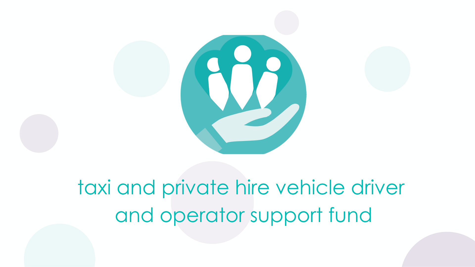 Taxi and Private Hire Vehicle Driver and Operator Support Fund