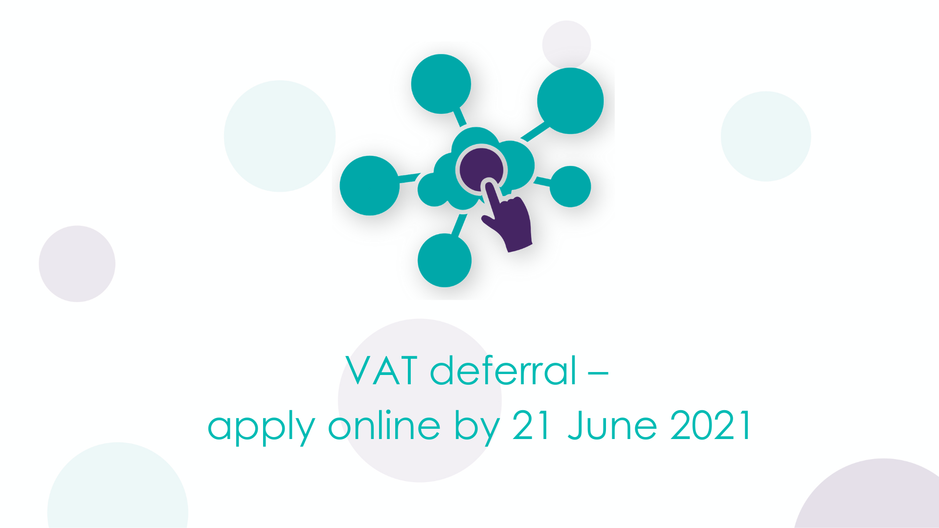 VAT deferral – apply online by 21 June 2021