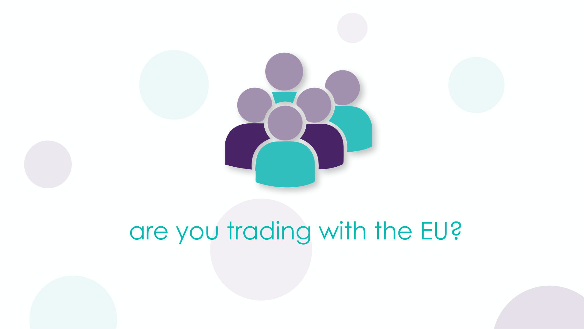 are you trading with the EU?