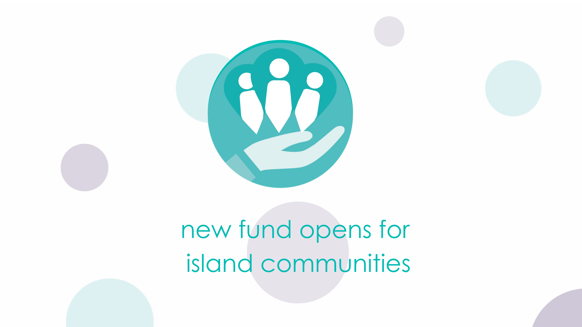 new fund opens for island communities
