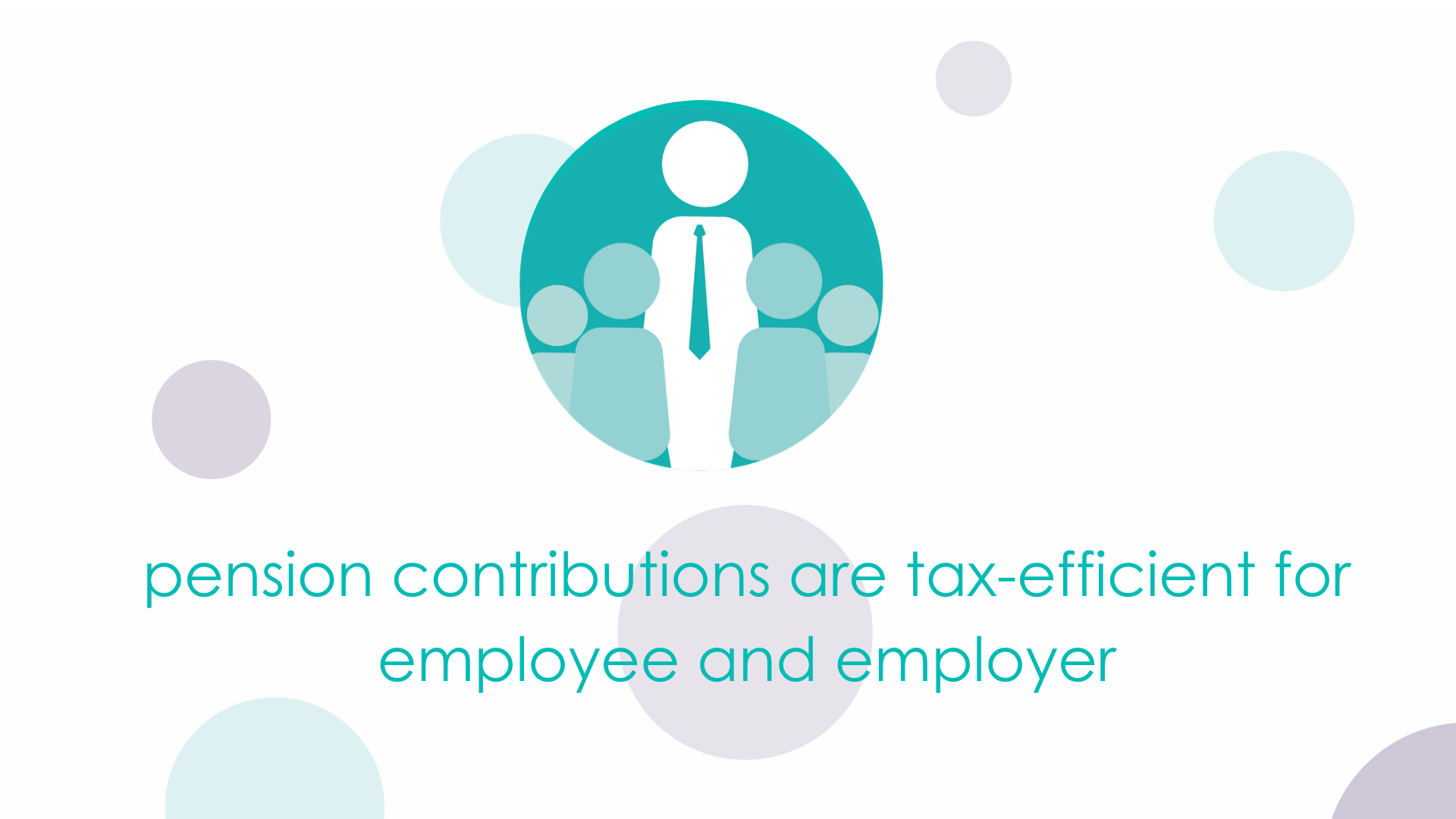 pension contributions are tax-efficient for employee and employer