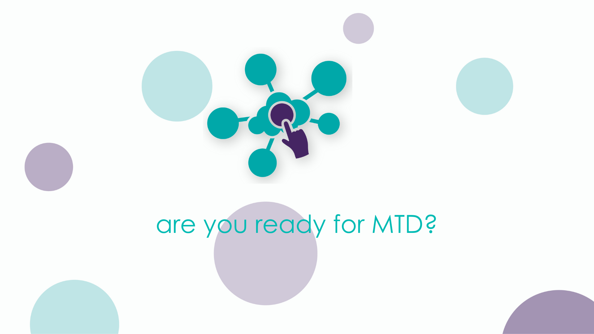 Are you ready for MTD?