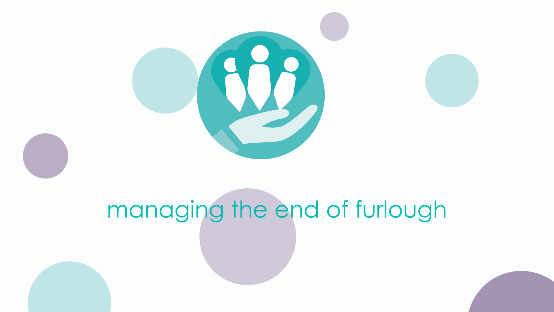 managing the end of furlough